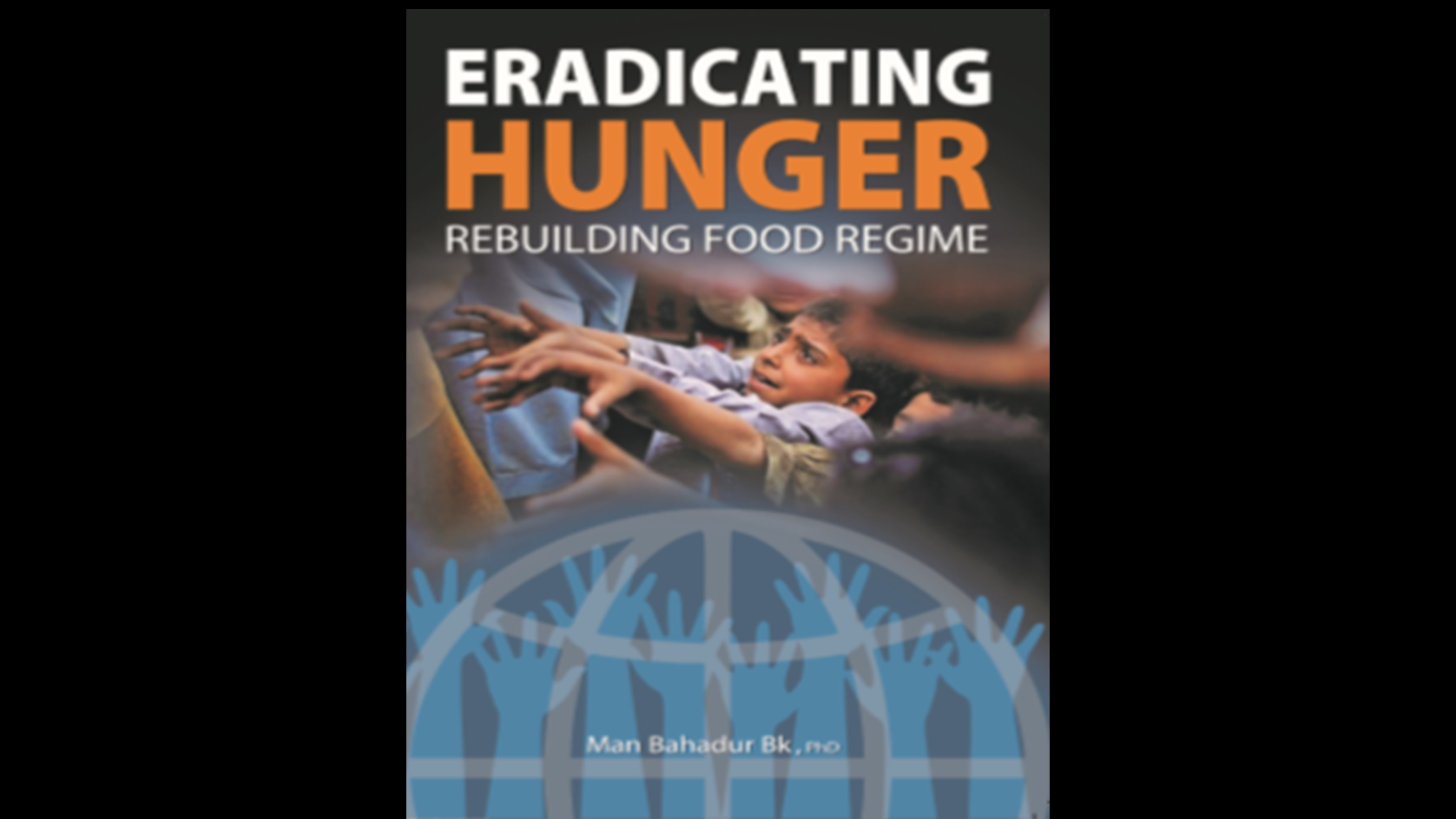 Eradicating Hunger: Rebuilding Food Regime