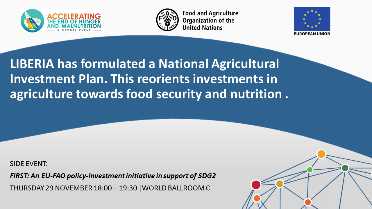 LIBERIA has formulated a National Agricultural Investment Plan. This reorients investments in agriculture towards food security and nutrition